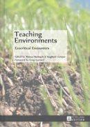 - Teaching Environments: Ecocritical Encounters - 9783631638507 - V9783631638507