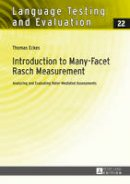 Eckes, Thomas - Introduction to Many-Facet Rasch Measurement: Analyzing and Evaluating Rater-Mediated Assessments. 2<SUP>nd</SUP> Revised and Updated Edition (Language Testing and Evaluation) - 9783631656150 - V9783631656150