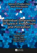 - Individual Differences in Speech Production and Perception - 9783631665060 - V9783631665060