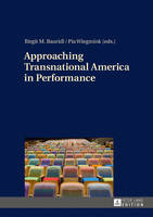 - Approaching Transnational America in Performance - 9783631667682 - V9783631667682