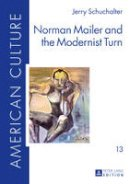 Schuchalter, Jerry - Norman Mailer and the Modernist Turn (American Culture) - 9783631668214 - V9783631668214