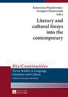 - Literary and cultural forays into the contemporary (Dis/Continuities) - 9783631674802 - V9783631674802