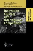 - Innovation Clusters and Interregional Competition (Advances in Spatial Science) - 9783642056772 - V9783642056772