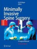 . Ed(s): Mayer, H. Michael - Minimally Invasive Spine Surgery - 9783642059711 - V9783642059711