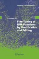 Various, . - Fine-Tuning of RNA Functions by Modification and Editing - 9783642063817 - V9783642063817