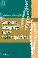 - Genome Integrity: Facets and Perspectives (Genome Dynamics and Stability) - 9783642072260 - V9783642072260