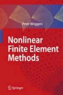 Wriggers, Peter - Nonlinear Finite Element Methods - 9783642090028 - V9783642090028