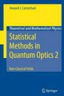 Carmichael, Howard J. - Statistical Methods in Quantum Optics - 9783642090417 - V9783642090417