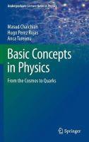 Chaichian, Masud; Rojas, Hugo Perez; Tureanu, Anca - Basic Concepts in Physics - 9783642195976 - V9783642195976