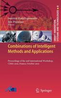 - Combinations of Intelligent Methods and Applications: Proceedings of the 2nd International Workshop, CIMA 2010, France, October 2010 (Smart Innovation, Systems and Technologies) - 9783642196171 - V9783642196171
