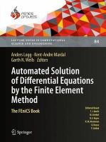 - Automated Solution of Differential Equations by the Finite Element Method - 9783642230981 - V9783642230981
