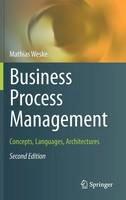 Weske, Mathias - Business Process Management: Concepts, Languages, Architectures - 9783642286155 - V9783642286155