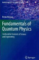 Padilla, Pedro Pereyra - Fundamentals of Quantum Physics - 9783642293771 - V9783642293771