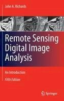 Richards, John A. - Remote Sensing Digital Image Analysis - 9783642300615 - V9783642300615