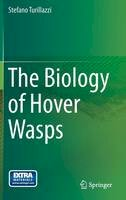 Turillazzi, Stefano - The Biology of Hover Wasps - 9783642326790 - V9783642326790