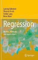 Fahrmeir, Ludwig; Kneib, Thomas; Lang, Stefan; Marx, Brian - Regression - 9783642343322 - V9783642343322