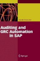 Chuprunov, Maxim - Auditing and GRC Automation in SAP - 9783642353017 - V9783642353017