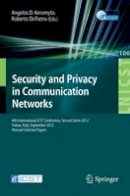 . Ed(s): Keromytis, Angelos D.; Di Pietro, Roberto - Security and Privacy in Communication Networks - 9783642368820 - V9783642368820