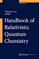- Handbook of Relativistic Quantum Chemistry - 9783642407659 - V9783642407659