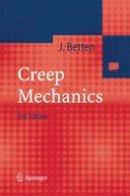 Betten, Josef - Creep Mechanics - 9783642436116 - V9783642436116