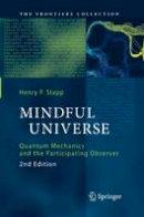 Stapp, Henry P. - Mindful Universe - 9783642444081 - V9783642444081