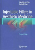 de Maio, Mauricio, Rzany, Berthold - Injectable Fillers in Aesthetic Medicine - 9783642451249 - V9783642451249