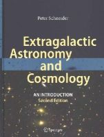 Schneider, Peter - Extragalactic Astronomy and Cosmology: An Introduction - 9783642540820 - V9783642540820
