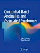 Rayan, Ghazi M., Upton III, Joseph - Congenital Hand Anomalies and Associated Syndromes - 9783642546099 - V9783642546099