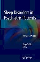- Sleep Disorders in Psychiatric Patients: A Practical Guide - 9783642548352 - V9783642548352