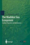 - The Wadden Sea Ecosystem: Stability Properties and Mechanisms - 9783642642562 - V9783642642562
