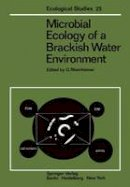 - Microbial Ecology of a Brackish Water Environment (Ecological Studies) - 9783642667930 - V9783642667930