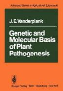 Vanderplank, J.E. - Genetic and Molecular Basis of Plant Pathogenesis (Advanced Series in Agricultural Sciences) - 9783642669675 - V9783642669675