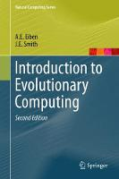 Eiben, A.E., Smith, James E - Introduction to Evolutionary Computing (Natural Computing Series) - 9783662448731 - V9783662448731