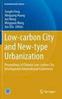 - Low-carbon City and New-type Urbanization: Proceedings of Chinese Low-carbon City Development International Conference (Environmental Science and Engineering) - 9783662459683 - V9783662459683
