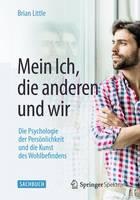 Little, Brian - Mein Ich, die anderen und wir - 9783662471159 - V9783662471159
