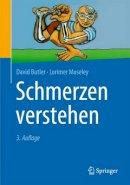 Butler, David; Moseley, G. Lorimer - Schmerzen verstehen - 9783662486573 - V9783662486573