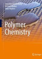 Koltzenburg, Sebastian, Maskos, Michael, Nuyken, Oskar - Polymer Chemistry - 9783662492772 - V9783662492772