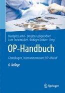 . Ed(s): Liehn, Margret; Lengersdorf, Brigitte; Steinmuller, Lutz; Dohler, Rudiger - OP-Handbuch - 9783662492802 - V9783662492802