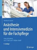 Larsen, Reinhard - Anasthesie und Intensivmedizin fur die Fachpflege - 9783662504437 - V9783662504437
