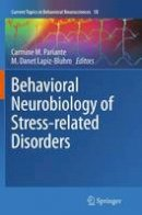 - Behavioral Neurobiology of Stress-related Disorders (Current Topics in Behavioral Neurosciences) - 9783662512241 - V9783662512241