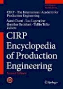 . Ed(s): International Academy for Production Engineering; Laperriere, Luc; Reinhart, Gunther - CIRP Encyclopedia of Production Engineering - 9783662531198 - V9783662531198