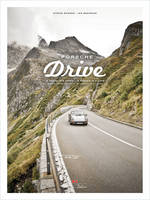 Bogner, Stefan, Baedeker, Jan - Porsche Drive: 15 Passes in 4 Days; Switzerland, Italy, Austria (English and German Edition) - 9783667102898 - V9783667102898