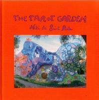 de Saint Phalle, Niki - The Tarot Garden - 9783716518342 - V9783716518342