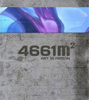 Malik, Claude Luethi - 4661 m2: Art in Prison (German Edition) - 9783721209471 - V9783721209471