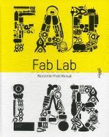 Massimo Menichinelli, Camille Bosqué - FabLab: Revolution Field Manual - 9783721209655 - V9783721209655