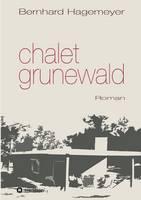 Hagemeyer, Bernhard - Chalet Grunewald (German Edition) - 9783734566202 - V9783734566202