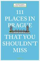 Cerny, Matej, Perinova, Marie - 111 Places in Prague That You Shouldn't Miss - 9783740801441 - V9783740801441