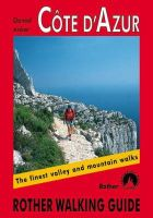 Anker, Daniel - Cote d'Azur: The Finest Valley and Mountain Walks - ROTH.E4817 (Rother Walking Guides - Europe) - 9783763348176 - V9783763348176