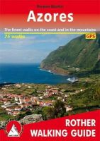 Roman Martin - Azores: The Finest Valley and Mountain Walks (Rother Walking Guides - Europe) - 9783763348183 - V9783763348183