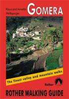 Wolfsperger, Klaus - Gomera (Rother Walking Guides - Europe) - 9783763348237 - V9783763348237